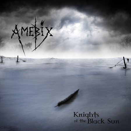amebix knights of the black sun