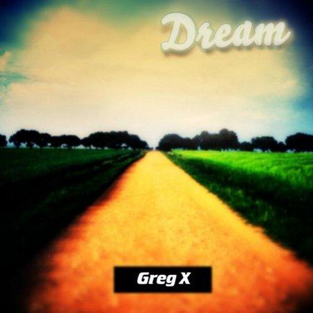 Greg X - Dream