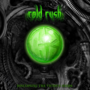 cold rush Disclosing The Vicious Seeds