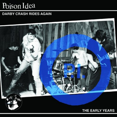 poison idea darby crash rides again