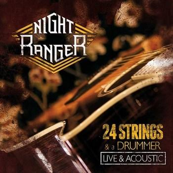Night Ranger 24 Strings & A Drummer - Live & Acoustic