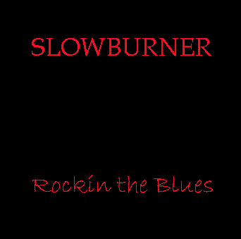 slowburner rocking the blues