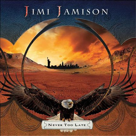 jimi jamison never too late