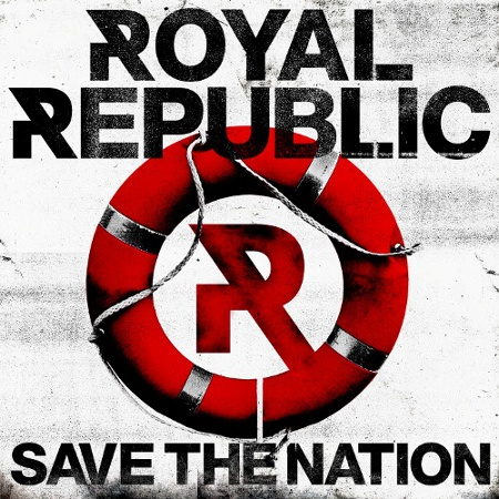 royal republic save the nation