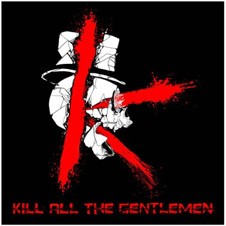 kill all the gentlemen